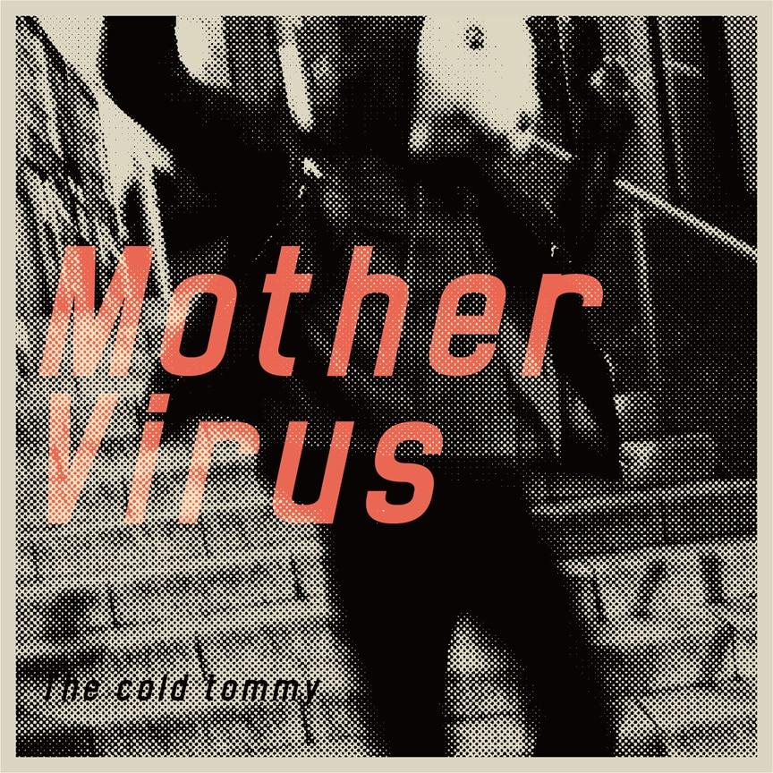 『Mother Virus』
