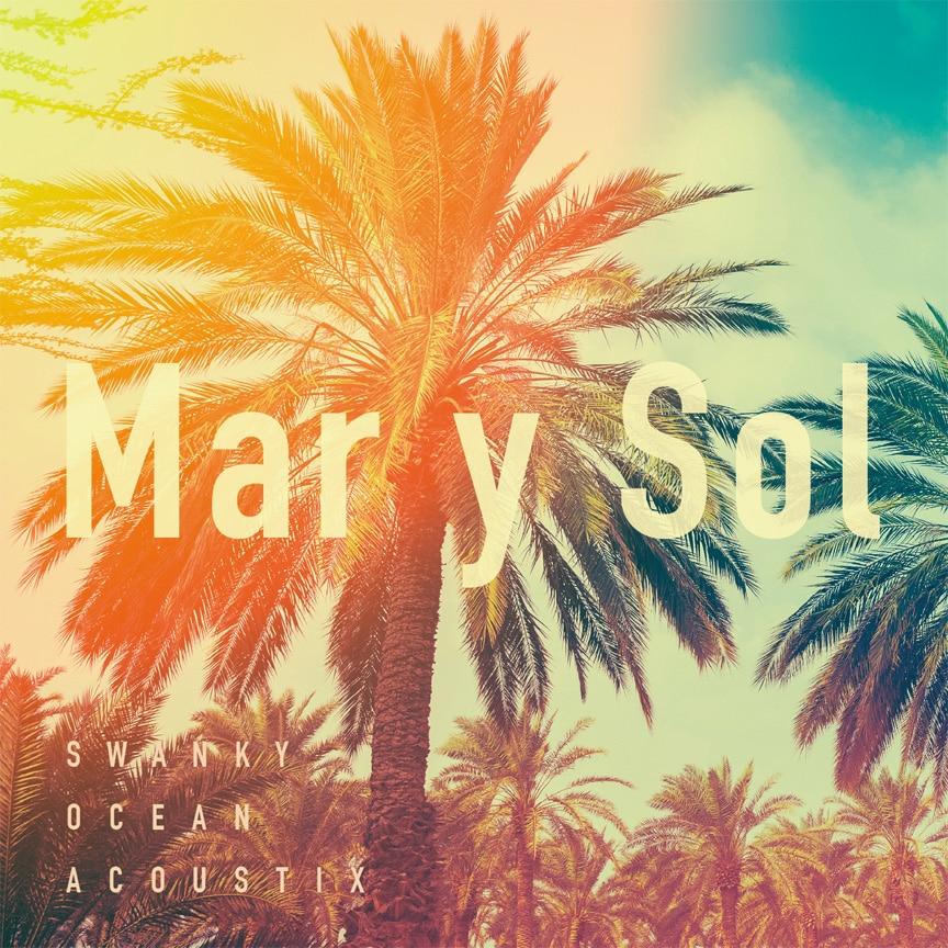 SWANKY OCEAN ACOUSTIX『Mar y Sol』