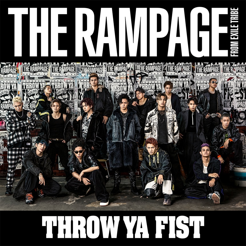 THE RAMPAGE from EXILE TRIBE「THROW YA FIST」