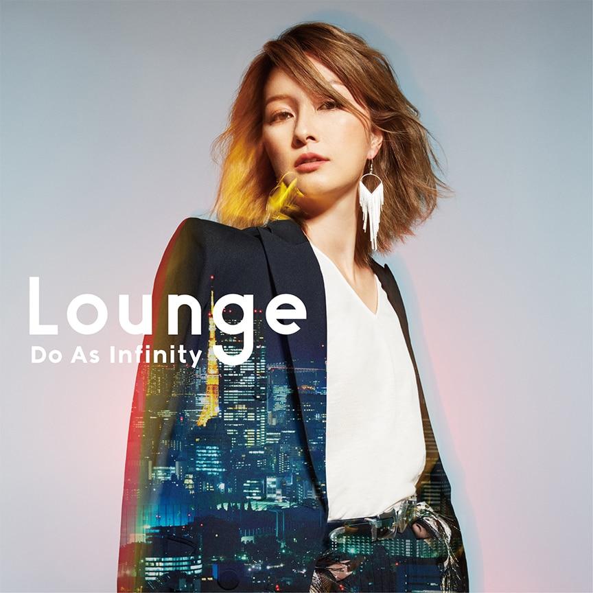Do As Infinity『Lounge』