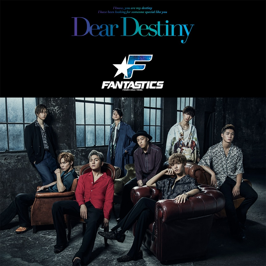 FANTASTICS from EXILE TRIBE「Dear Destiny」