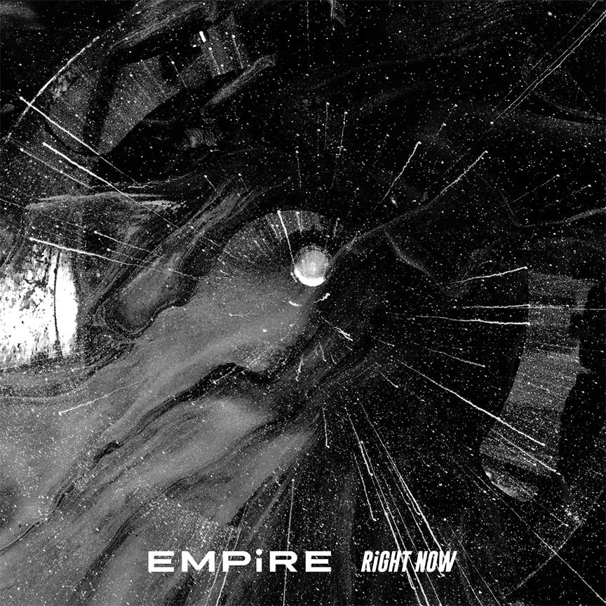 EMPiRE「RiGHT NOW」