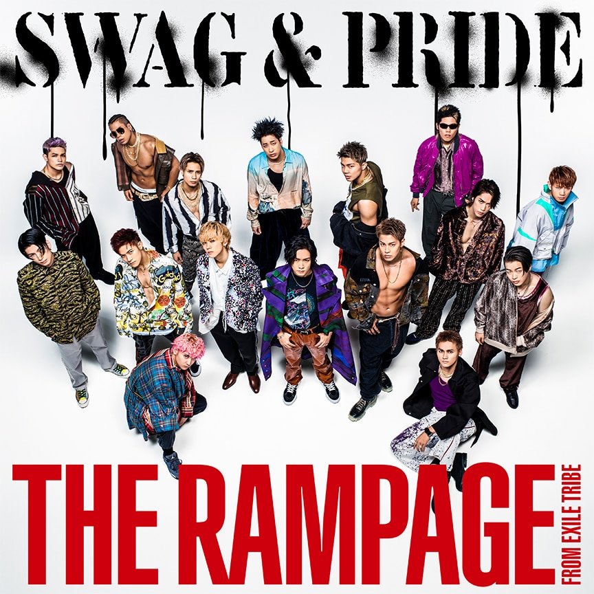THE RAMPAGE from EXILE TRIBE「SWAG & PRIDE」