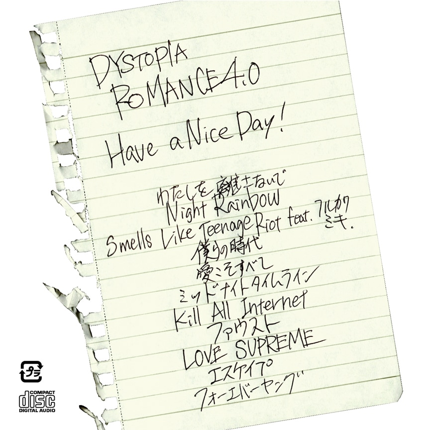 Have a Nice Day!「DYSTOPIA ROMANCE 4.0」