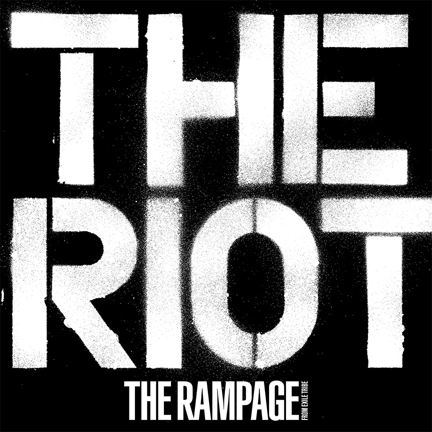 THE RAMPAGE from EXILE TRIBE『THE RIOT』