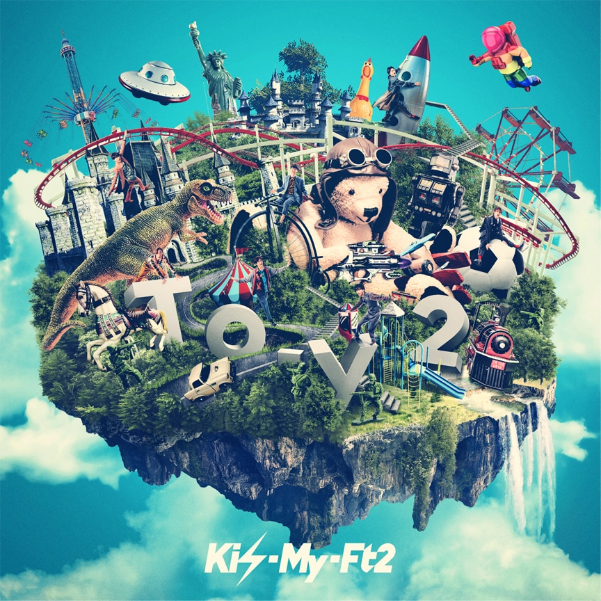 Kis-My-Ft2『To-y2』
