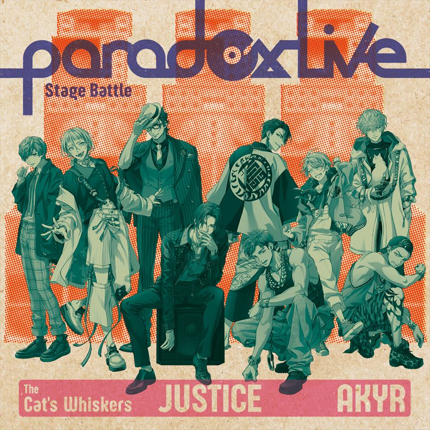 """The Cat's Whiskers×悪漢奴等「Paradox Live Stage Battle """"JUSTICE""""」"""
