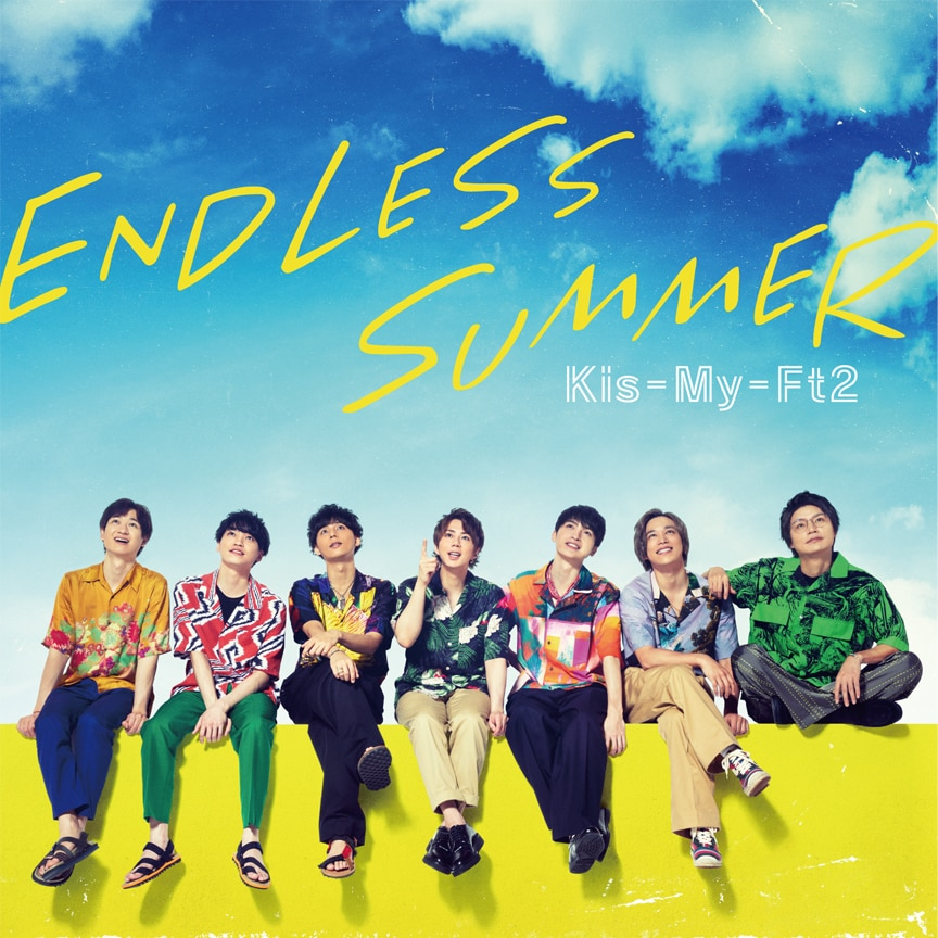 Kis-My-Ft2「ENDLESS SUMMER」