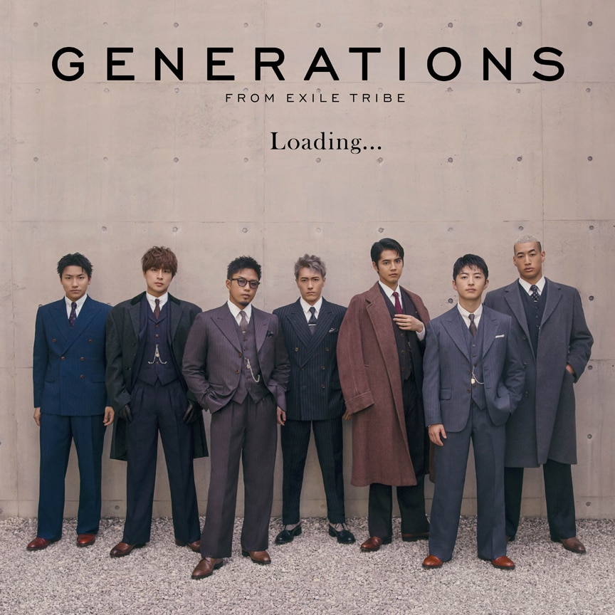 GENERATIONS from EXILE TRIBE「Loading...」