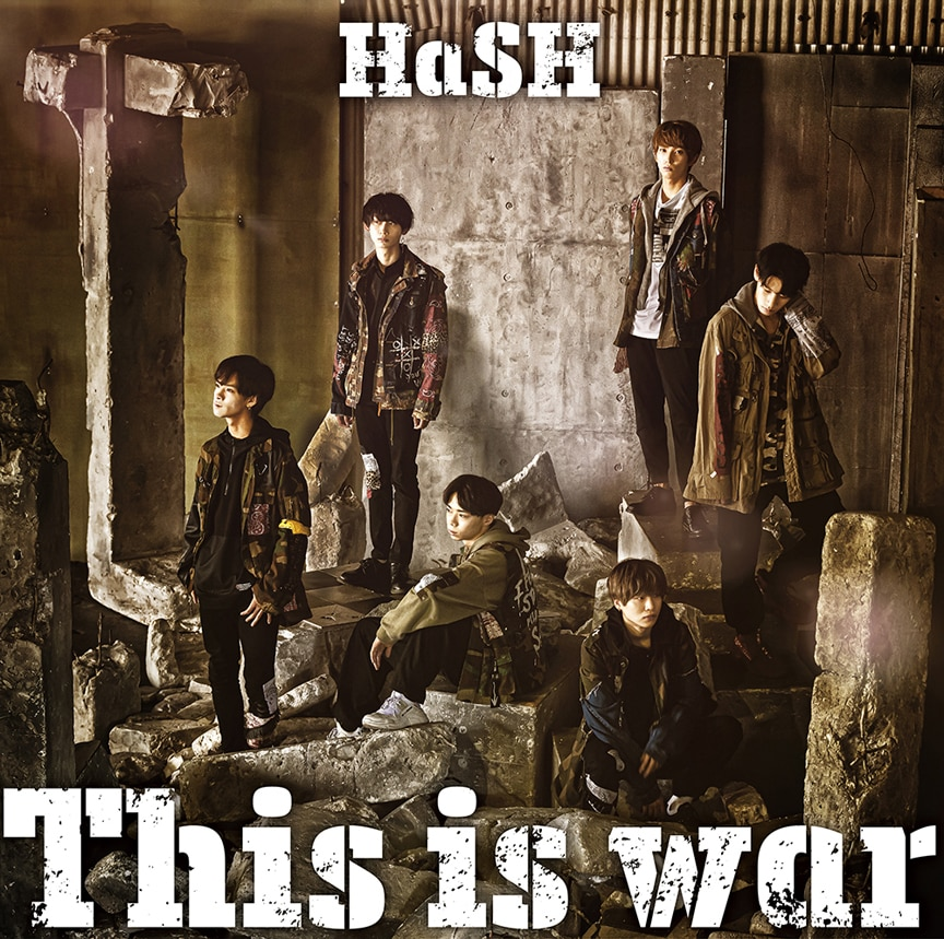 HaSH「This is war」