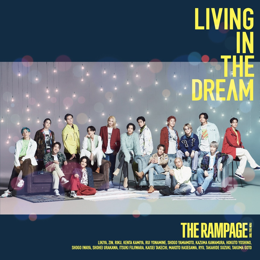 THE RAMPAGE from EXILE TRIBE「LIVING IN THE DREAM」